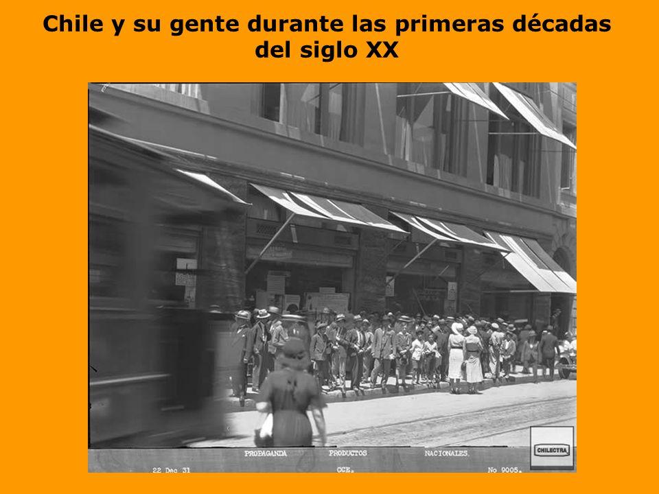 Chile y su gente durante las primeras décadas del siglo XX