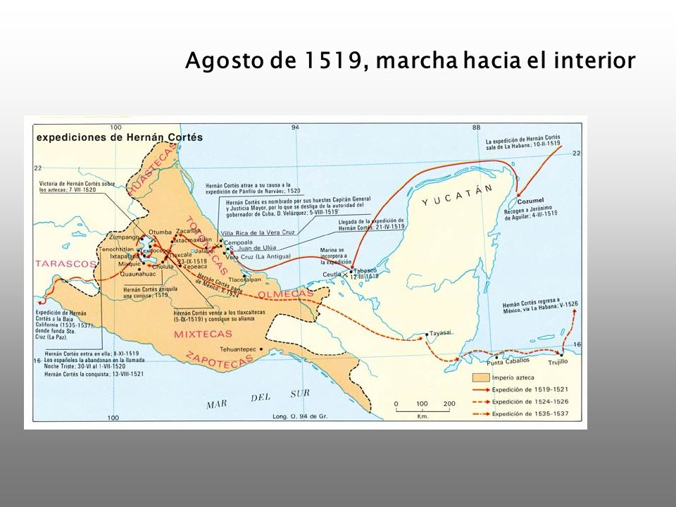 Agosto de 1519, marcha hacia el interior