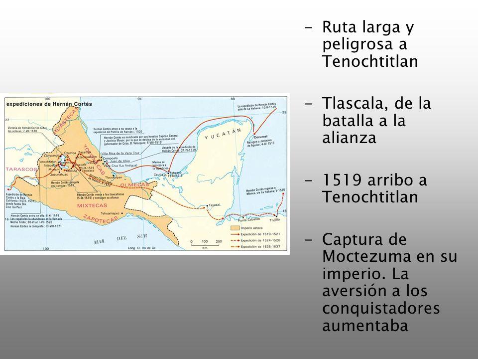 Ruta larga y peligrosa a Tenochtitlan