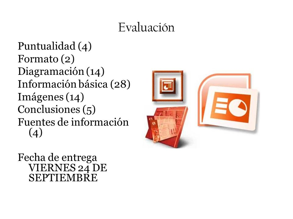 Evaluación Puntualidad (4) Formato (2) Diagramación (14)