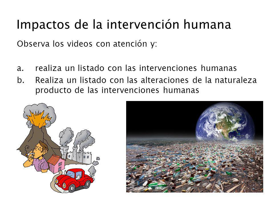 Impactos de la intervención humana