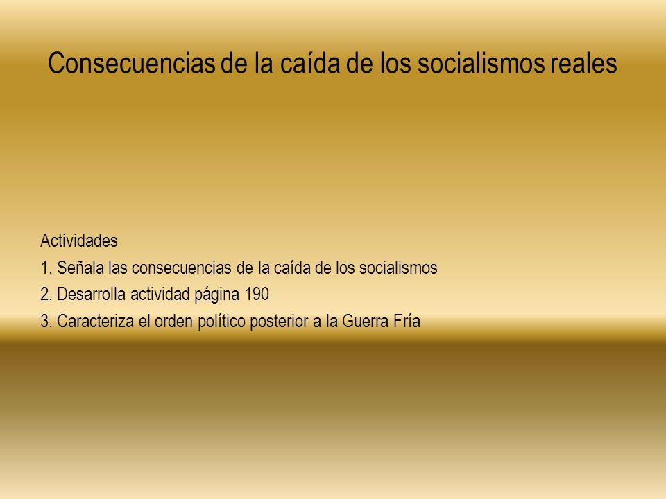 Consecuencias de la caída de los socialismos reales