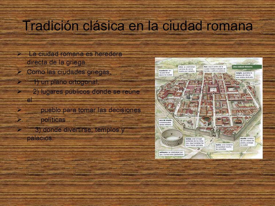 Tradición clásica en la ciudad romana