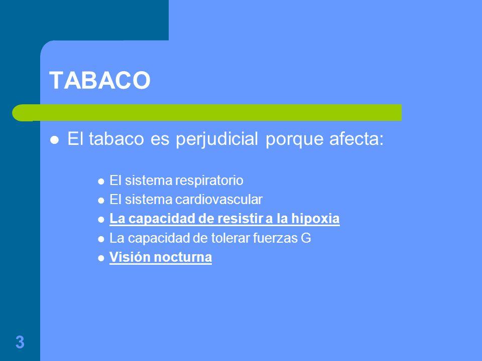 TABACO El tabaco es perjudicial porque afecta: El sistema respiratorio