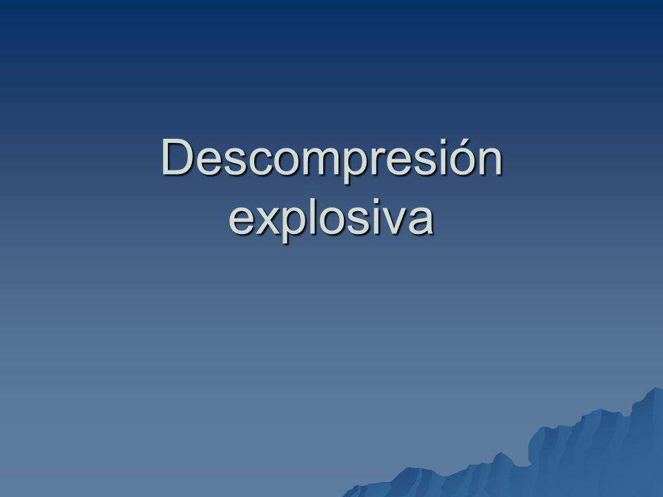 Descompresión explosiva