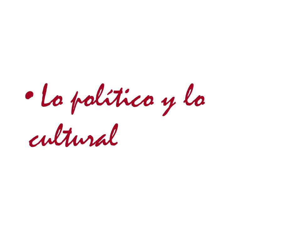Lo político y lo cultural