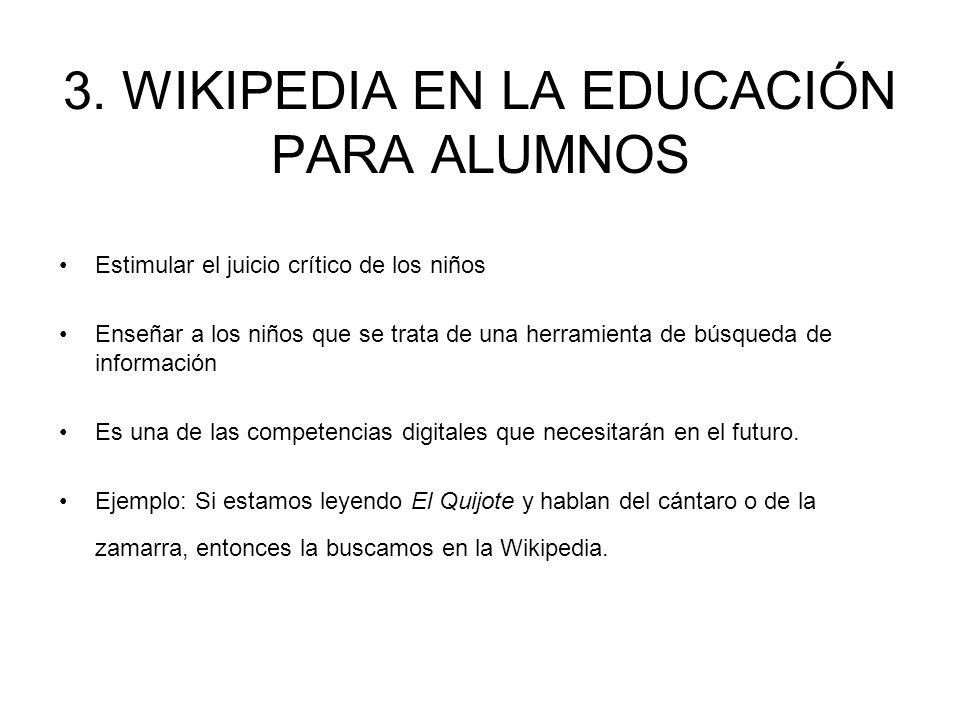 3. WIKIPEDIA EN LA EDUCACIÓN PARA ALUMNOS