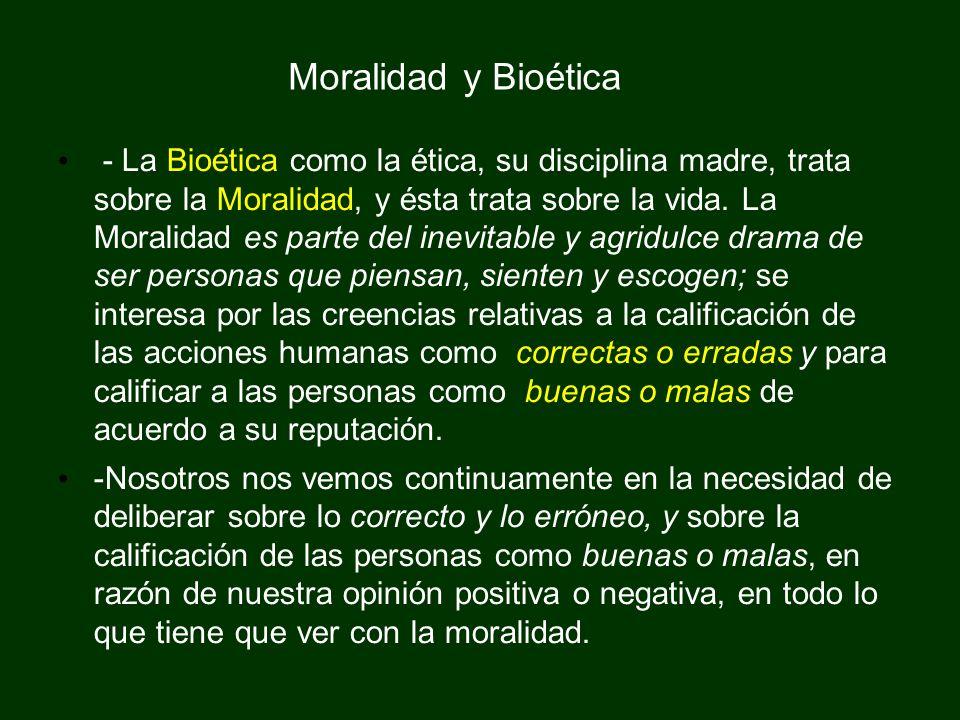 Moralidad y Bioética