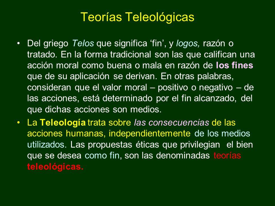 Teorías Teleológicas