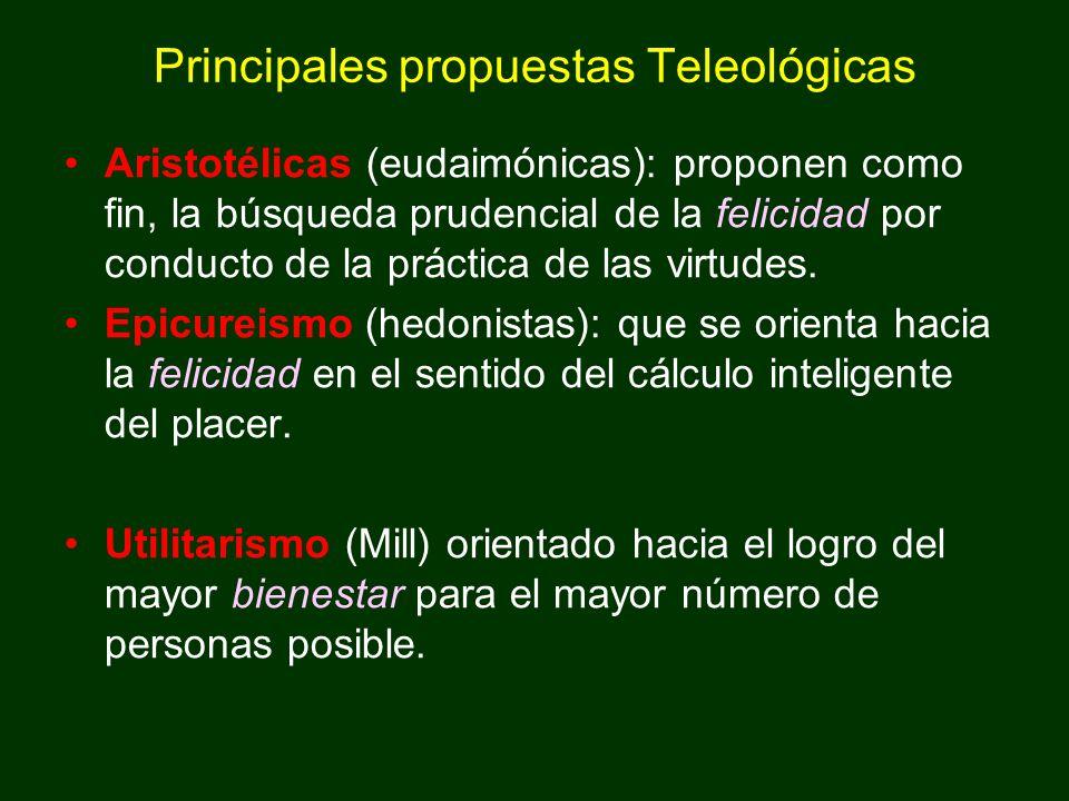 Principales propuestas Teleológicas