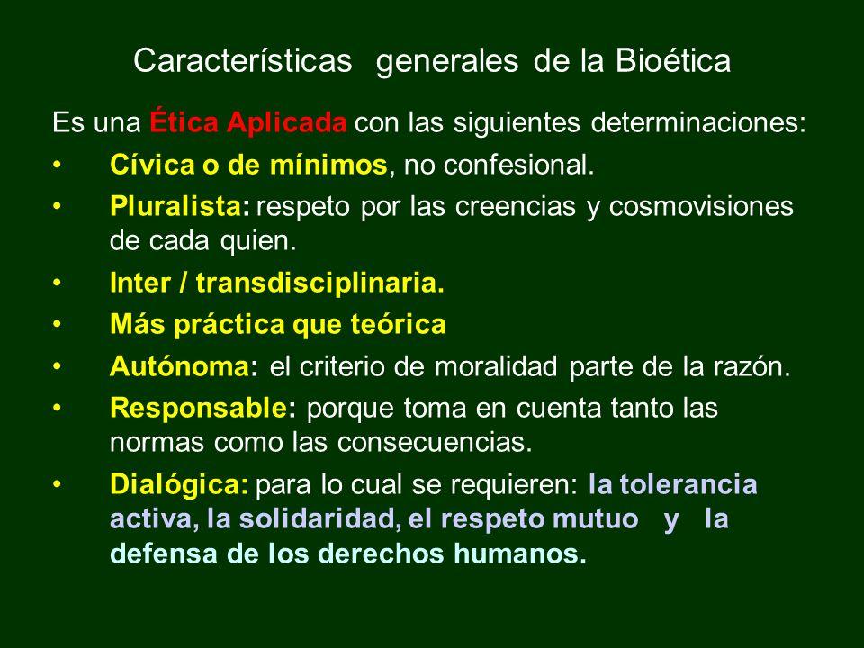 Características generales de la Bioética