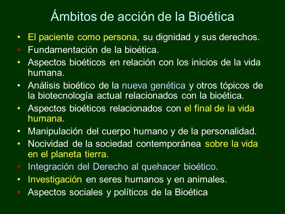 Ámbitos de acción de la Bioética