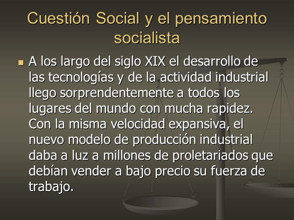 Cuestión Social y el pensamiento socialista