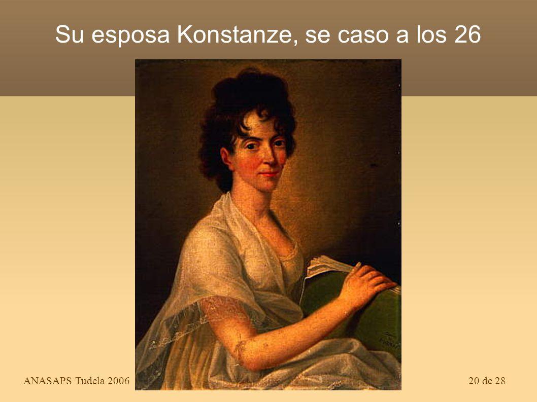 Su esposa Konstanze, se caso a los 26