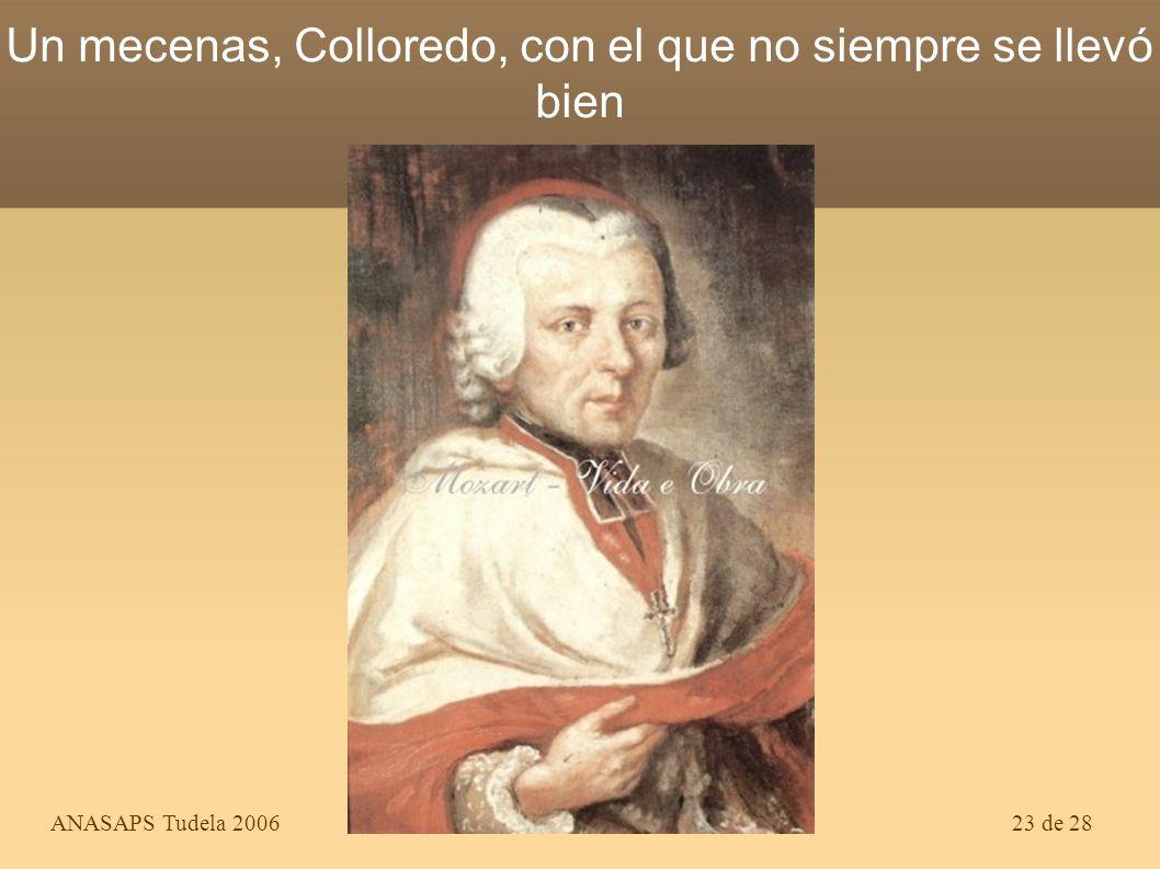 Un mecenas, Colloredo, con el que no siempre se llevó bien