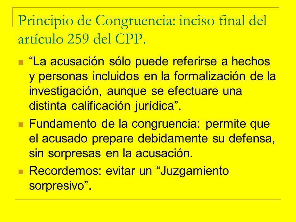Principio de Congruencia: inciso final del artículo 259 del CPP.