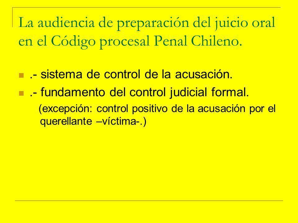 La audiencia de preparación del juicio oral en el Código procesal Penal Chileno.