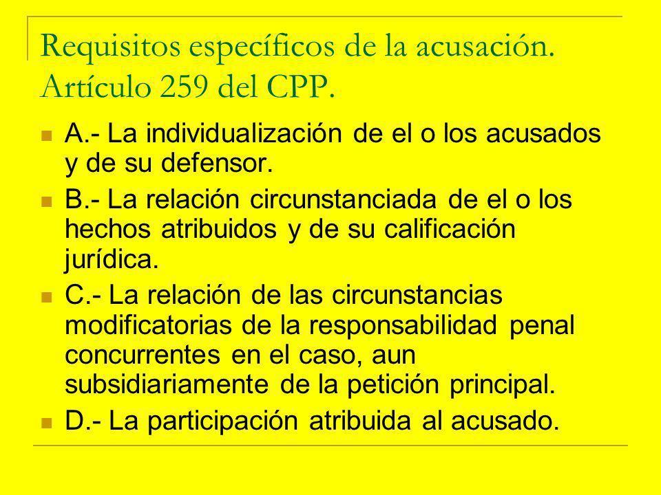 Requisitos específicos de la acusación. Artículo 259 del CPP.