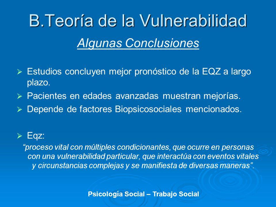 B.Teoría de la Vulnerabilidad