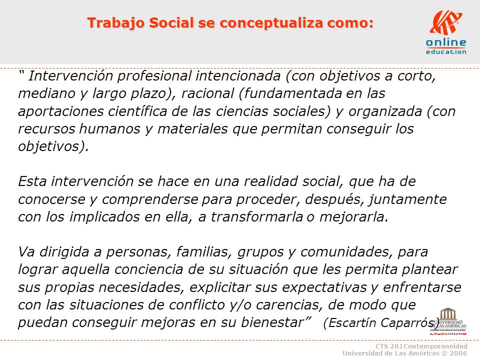 Trabajo Social se conceptualiza como: