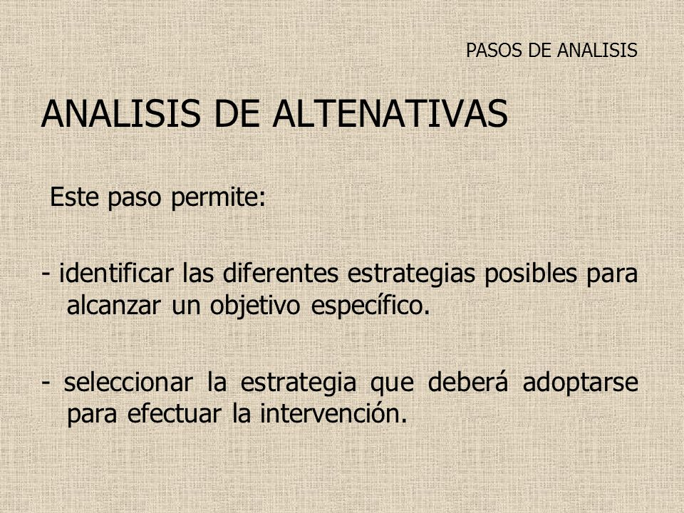 ANALISIS DE ALTENATIVAS