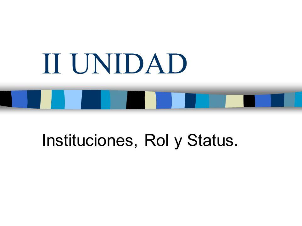 Instituciones, Rol y Status.