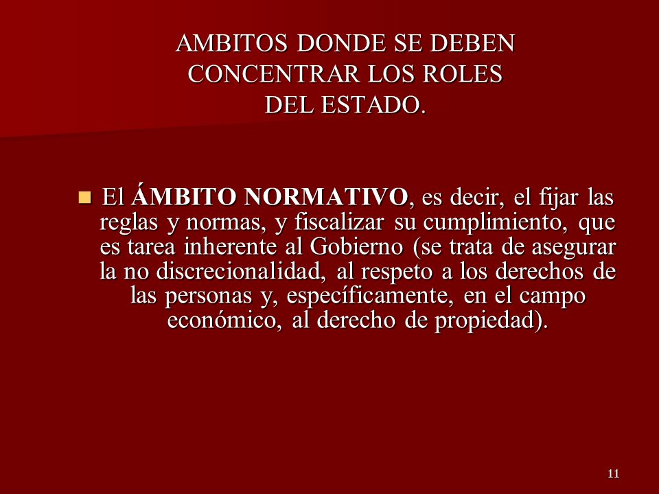 AMBITOS DONDE SE DEBENCONCENTRAR LOS ROLES. DEL ESTADO.