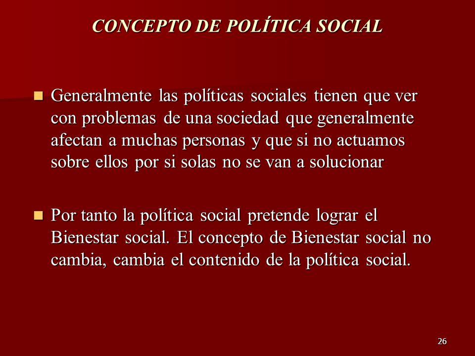 CONCEPTO DE POLÍTICA SOCIAL