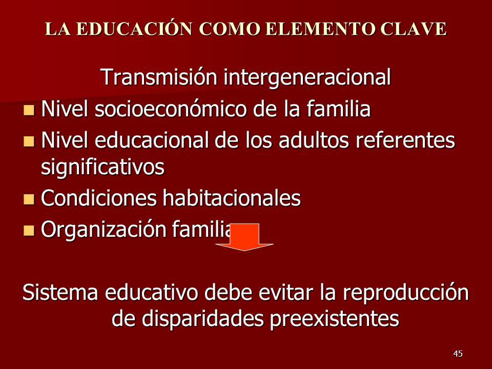 LA EDUCACIÓN COMO ELEMENTO CLAVE