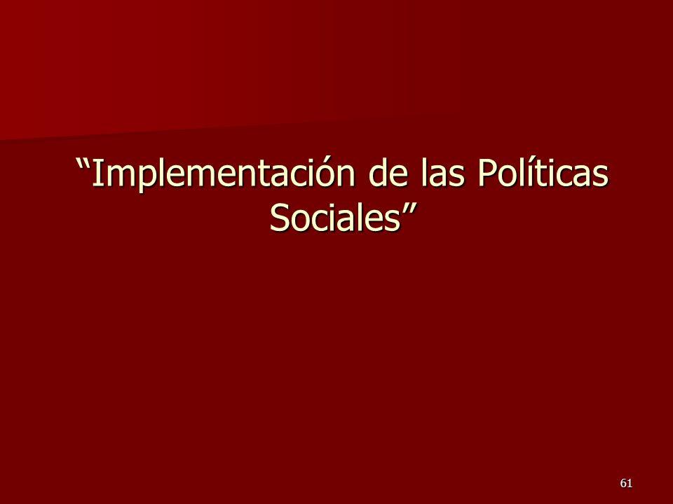 Implementación de las Políticas Sociales