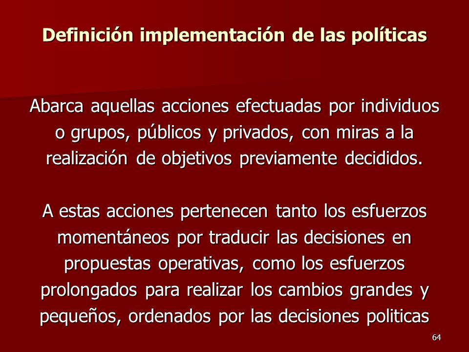 Definición implementación de las políticas