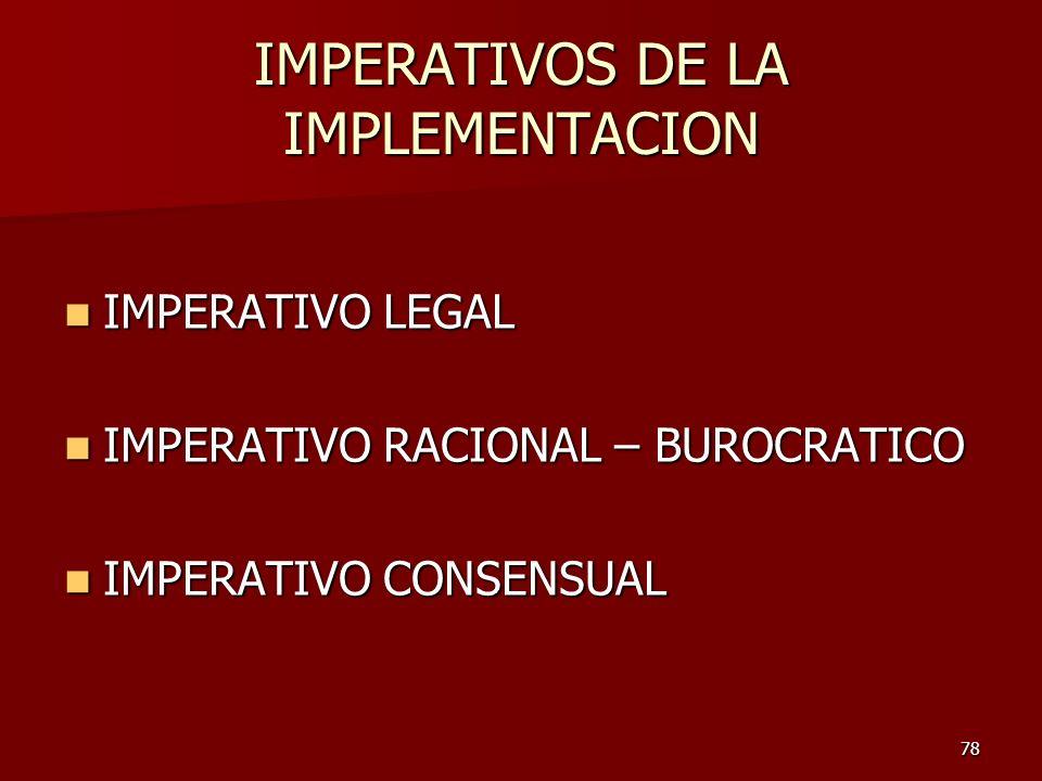 IMPERATIVOS DE LA IMPLEMENTACION