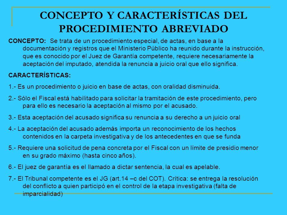 CONCEPTO Y CARACTERÍSTICAS DEL PROCEDIMIENTO ABREVIADO