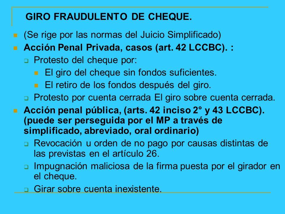GIRO FRAUDULENTO DE CHEQUE.