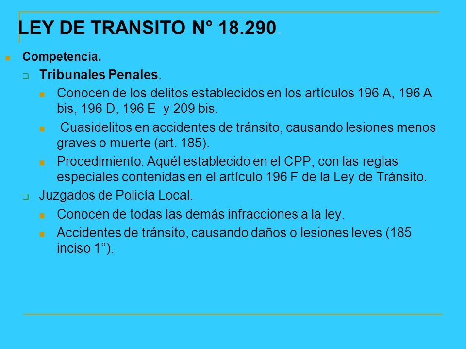 LEY DE TRANSITO N° 18.290. Tribunales Penales.