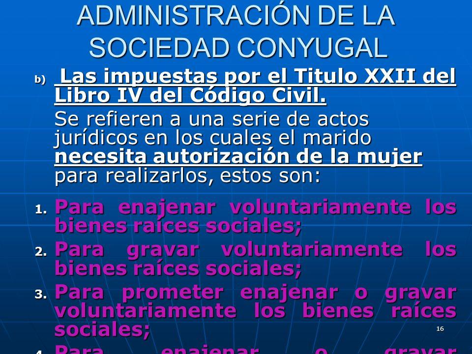ADMINISTRACIÓN DE LA SOCIEDAD CONYUGAL
