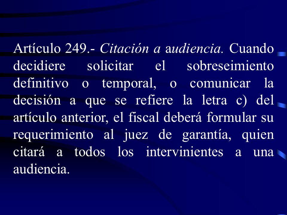 Artículo 249. ‑ Citación a audiencia