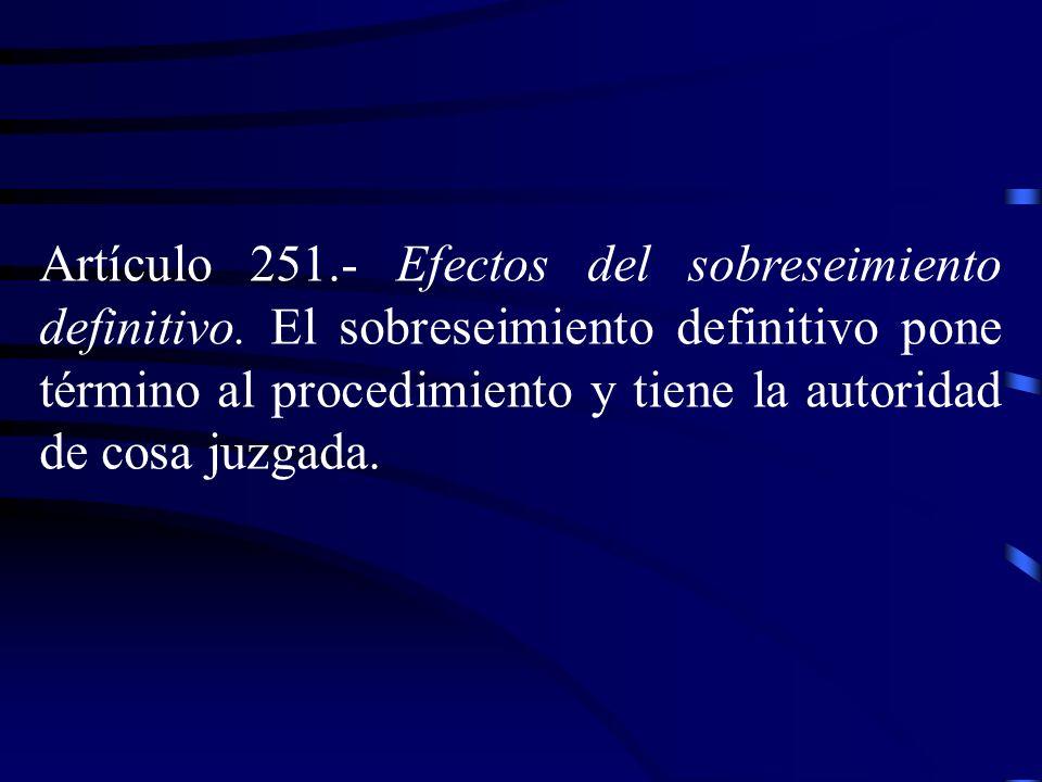Artículo 251. ‑ Efectos del sobreseimiento definitivo