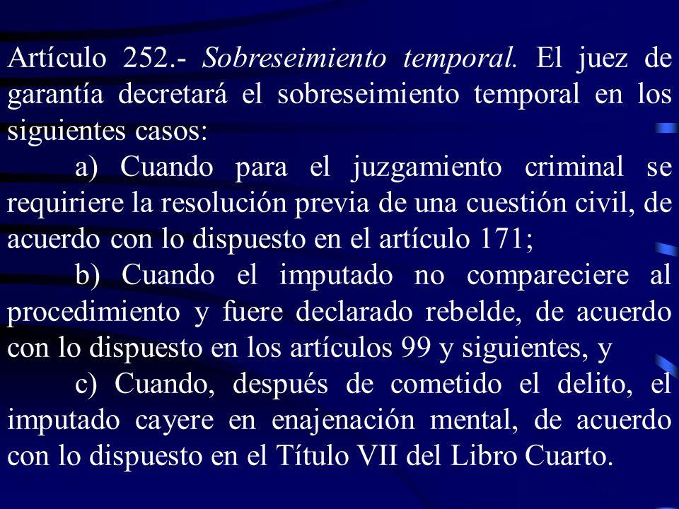 Artículo 252. ‑ Sobreseimiento temporal