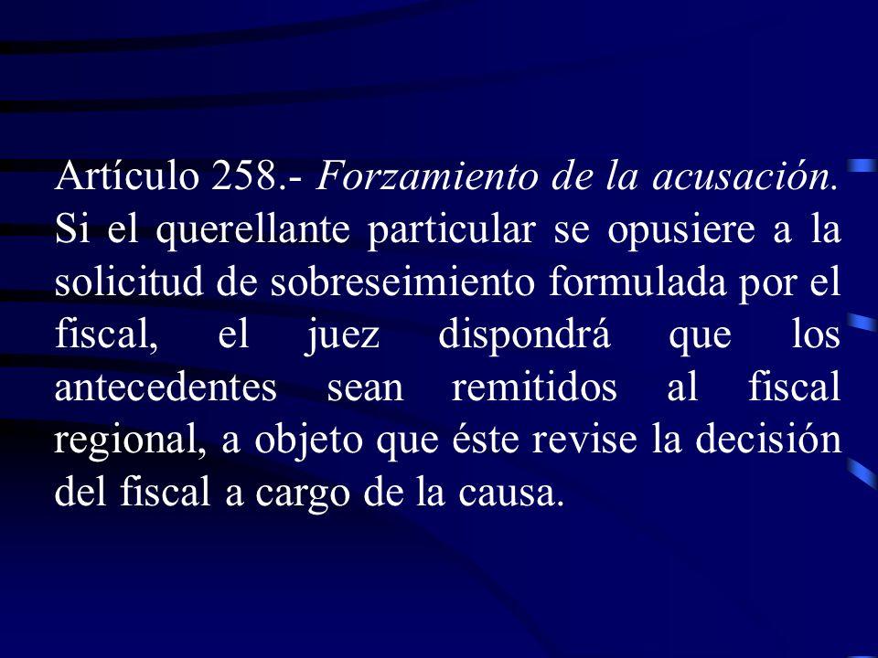 Artículo 258. - Forzamiento de la acusación