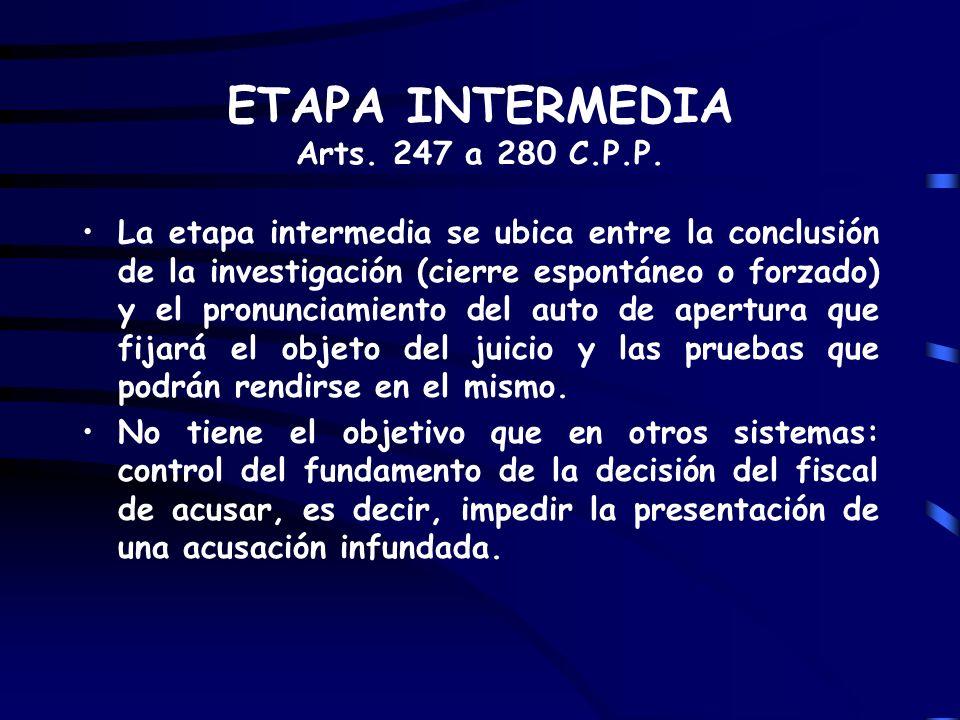 ETAPA INTERMEDIA Arts. 247 a 280 C.P.P.