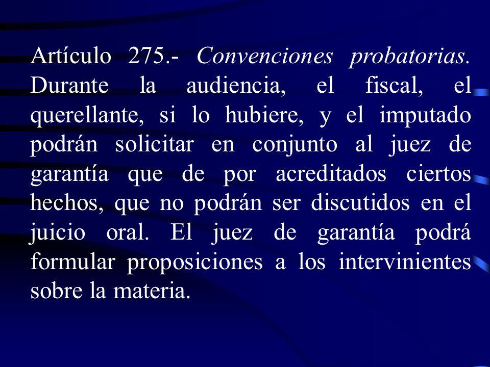 Artículo 275. - Convenciones probatorias