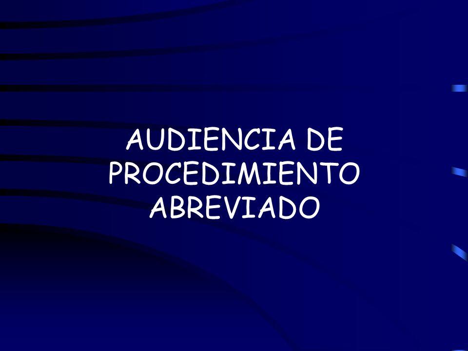 AUDIENCIA DE PROCEDIMIENTO ABREVIADO