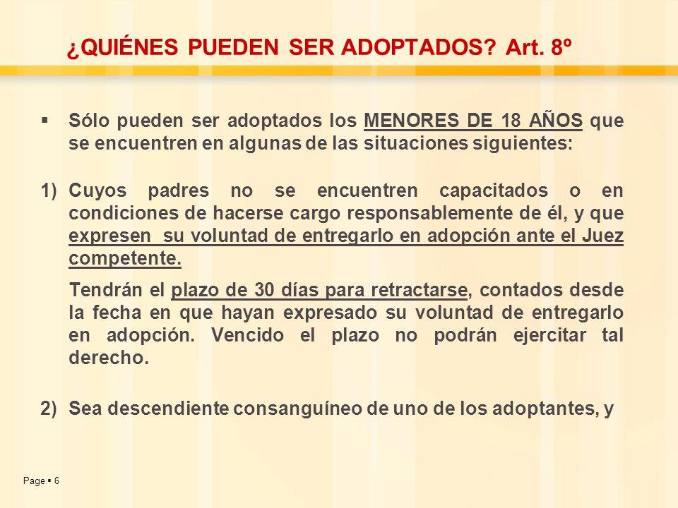 ¿QUIÉNES PUEDEN SER ADOPTADOS Art. 8º