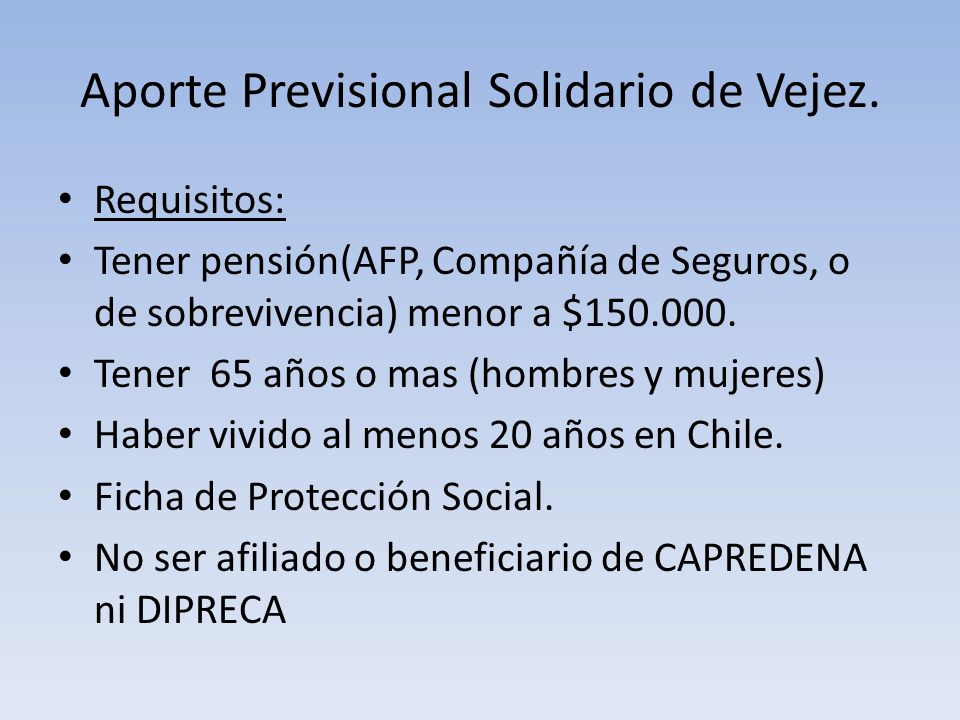 Aporte Previsional Solidario de Vejez.