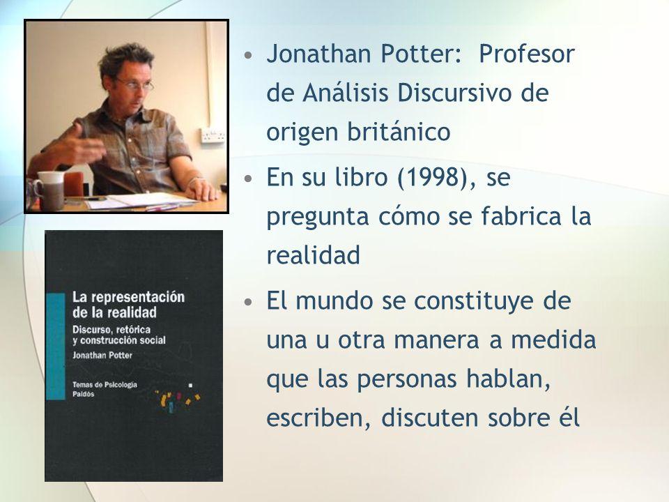 Jonathan Potter: Profesor de Análisis Discursivo de origen británico