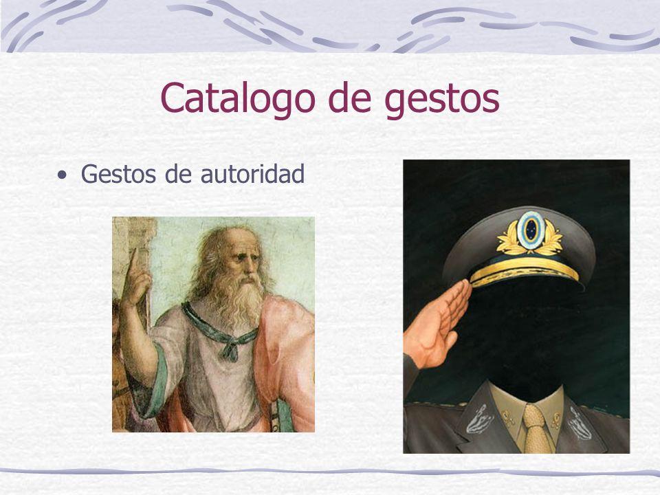 Catalogo de gestos Gestos de autoridad