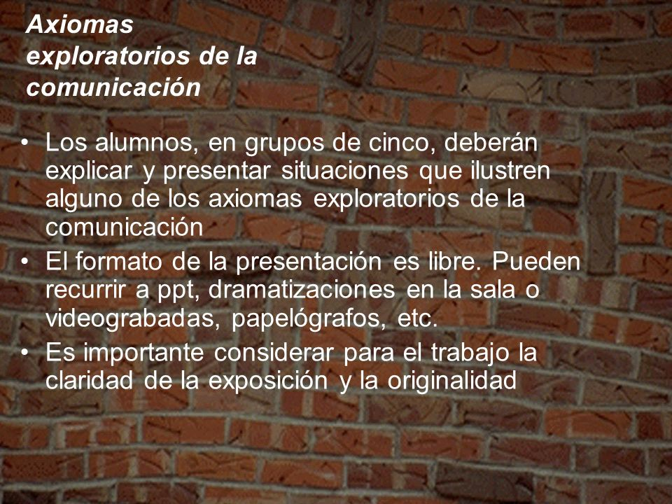 Axiomas exploratorios de la comunicación