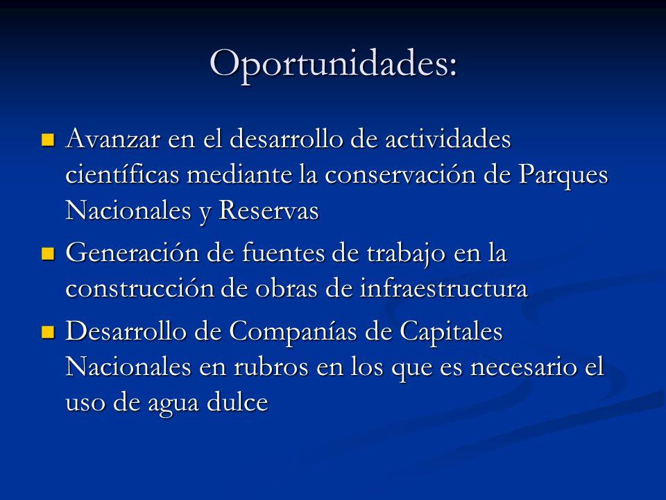 Oportunidades: Avanzar en el desarrollo de actividades científicas mediante la conservación de Parques Nacionales y Reservas.