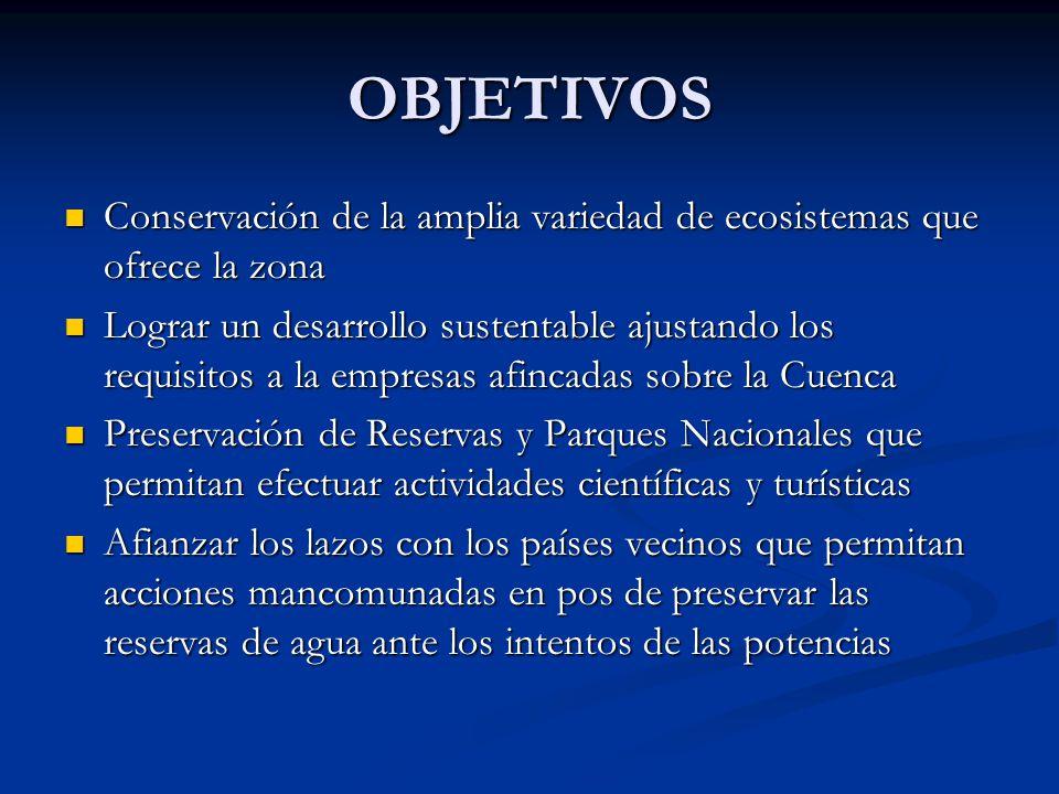 OBJETIVOS Conservación de la amplia variedad de ecosistemas que ofrece la zona.
